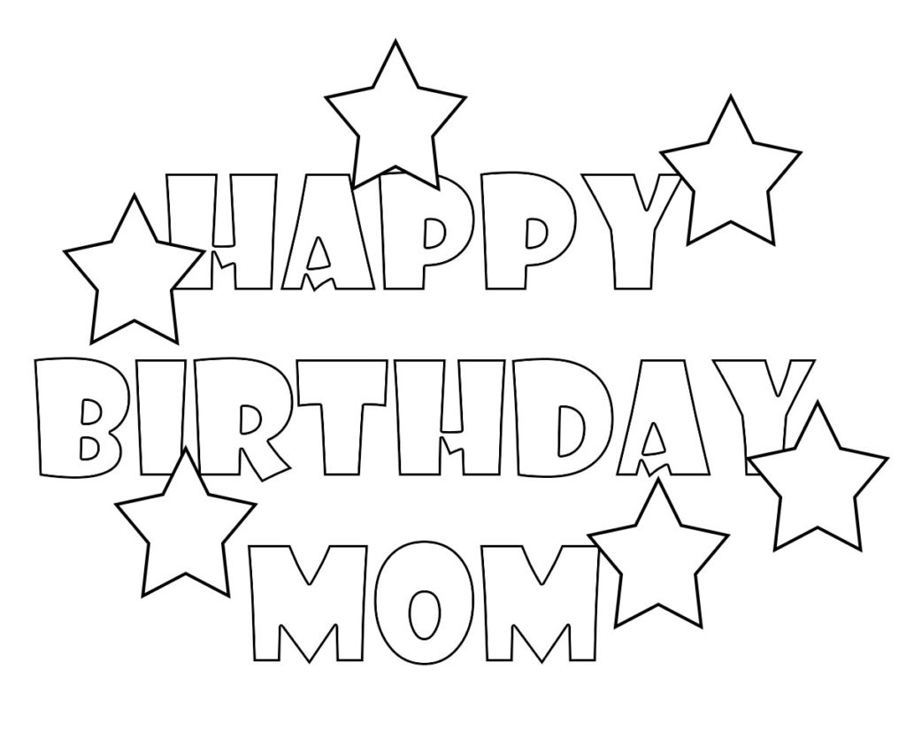 - Happy Birthday Mom Coloring Pages Free Printable