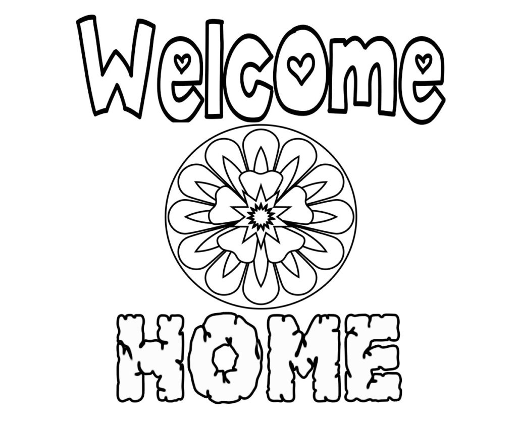 Free Printable Welcome Home Coloring Pages
