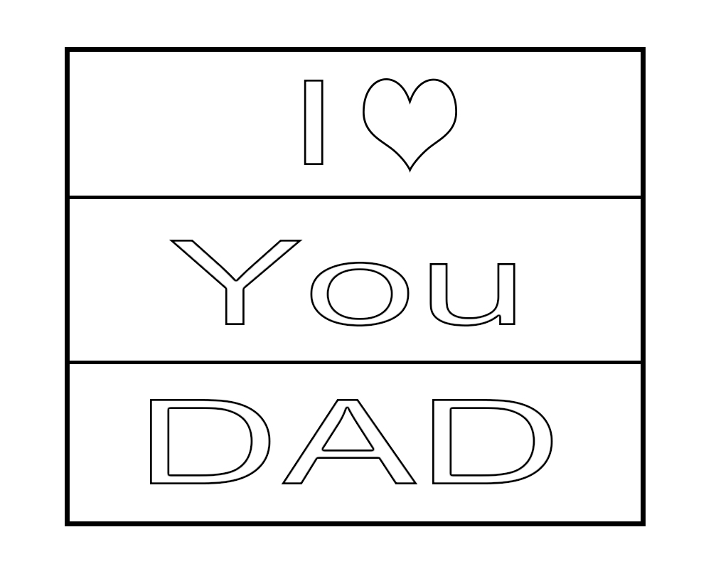 I Love You Dad Coloring Pages | Fathers day coloring page, I love ... | 800x1000