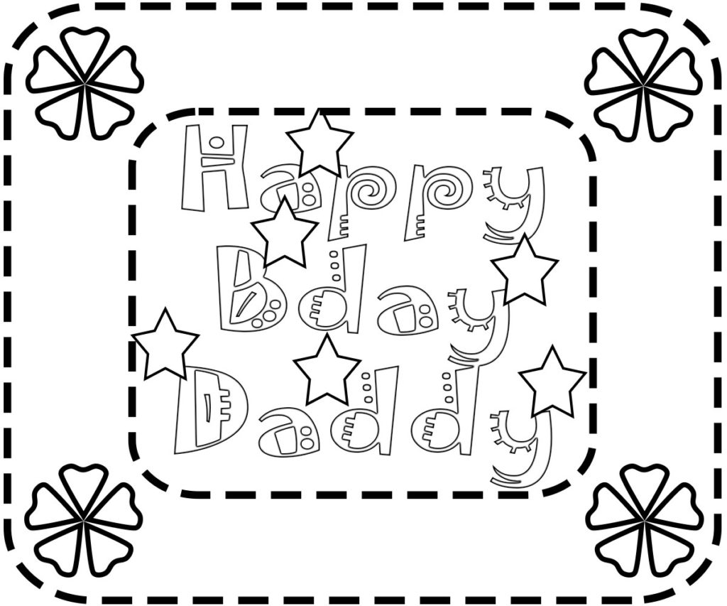 Happy Birthday Daddy Colouring Pictures Color Pages