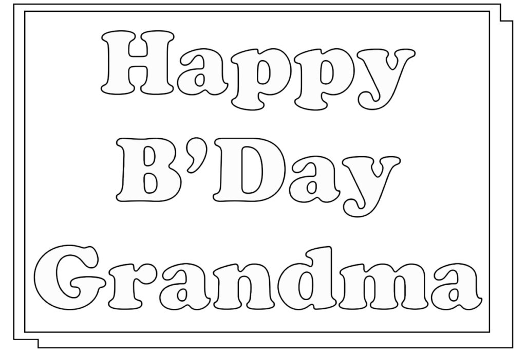 free birthday coloring pages grandmother - photo#25