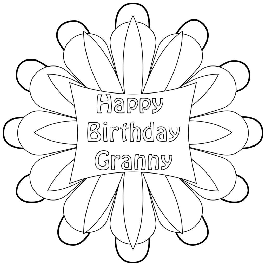 Happy Birthday Grandmother, Grandma, Granny Coloring Pages