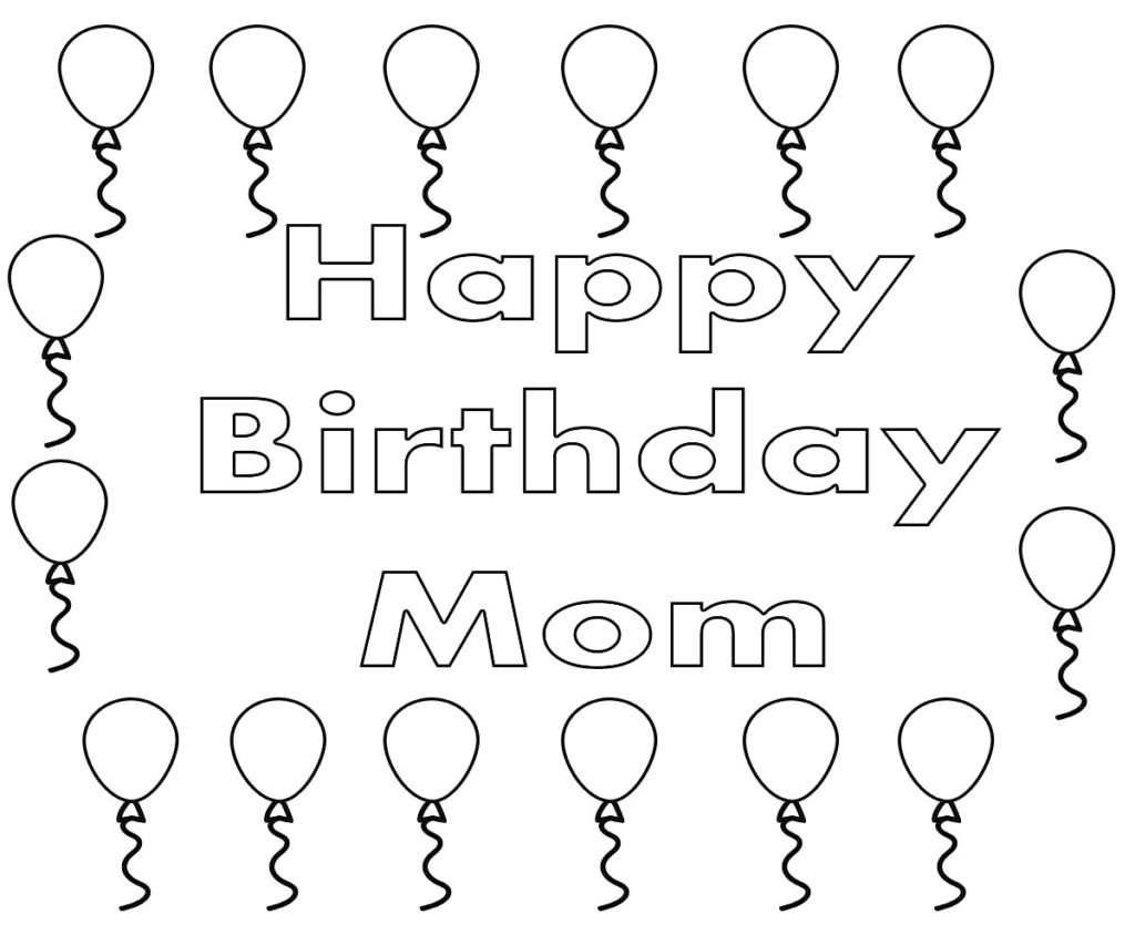 Happy Birthday Mom Coloring Pages Free Printable