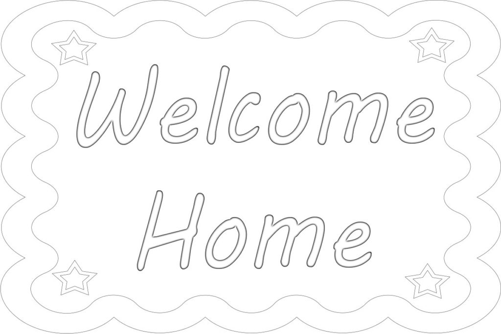 Welcome Home Coloring Pages Print