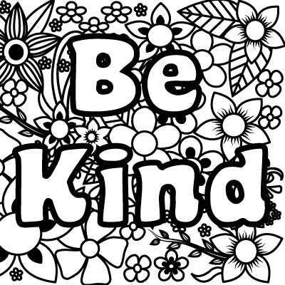 Amazing Be Kind Coloring Page, I Can Be,printable , Have Courage And Be Kind  Coloring Pages