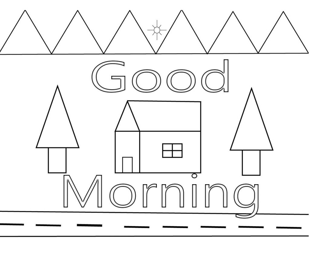Good Morning Coloring Pages Free Download Good Morning Coloring ...