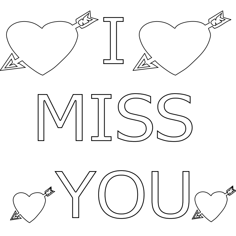 I Miss You Coloring Pages to Print