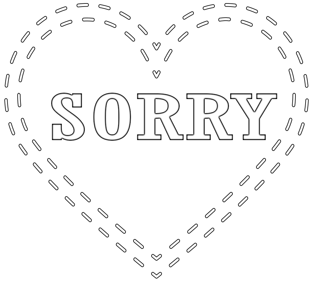 Sorry Coloring Pages Print I Am Sorry Printable