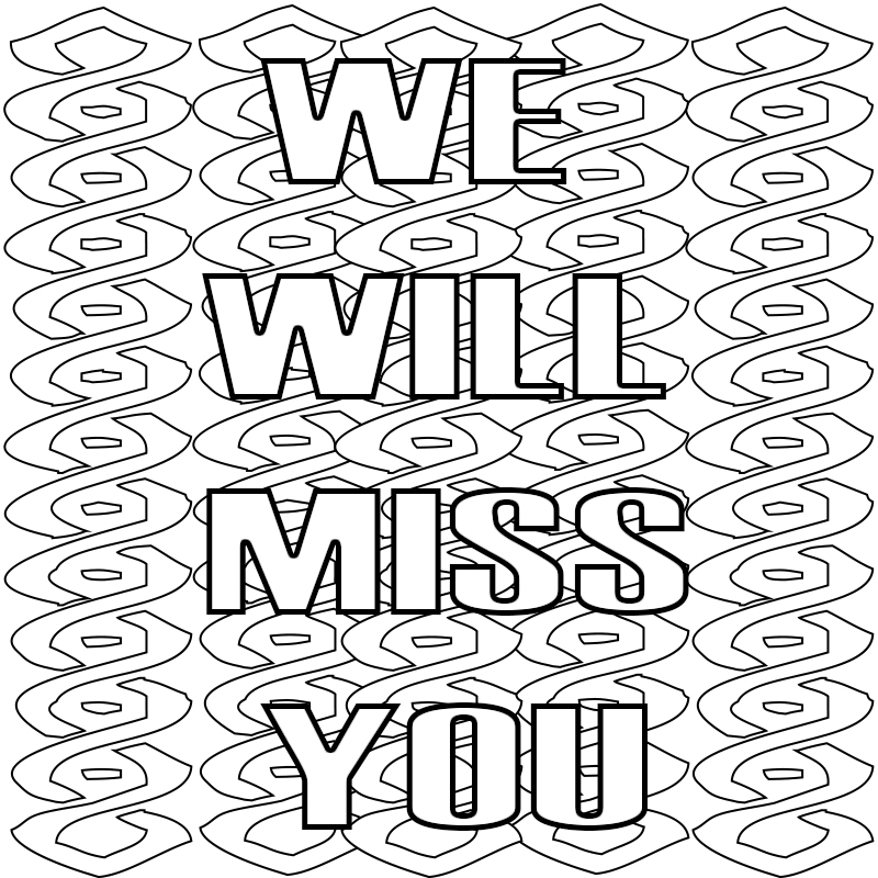 I Miss You Coloring Pages to Print We Miss You I Will